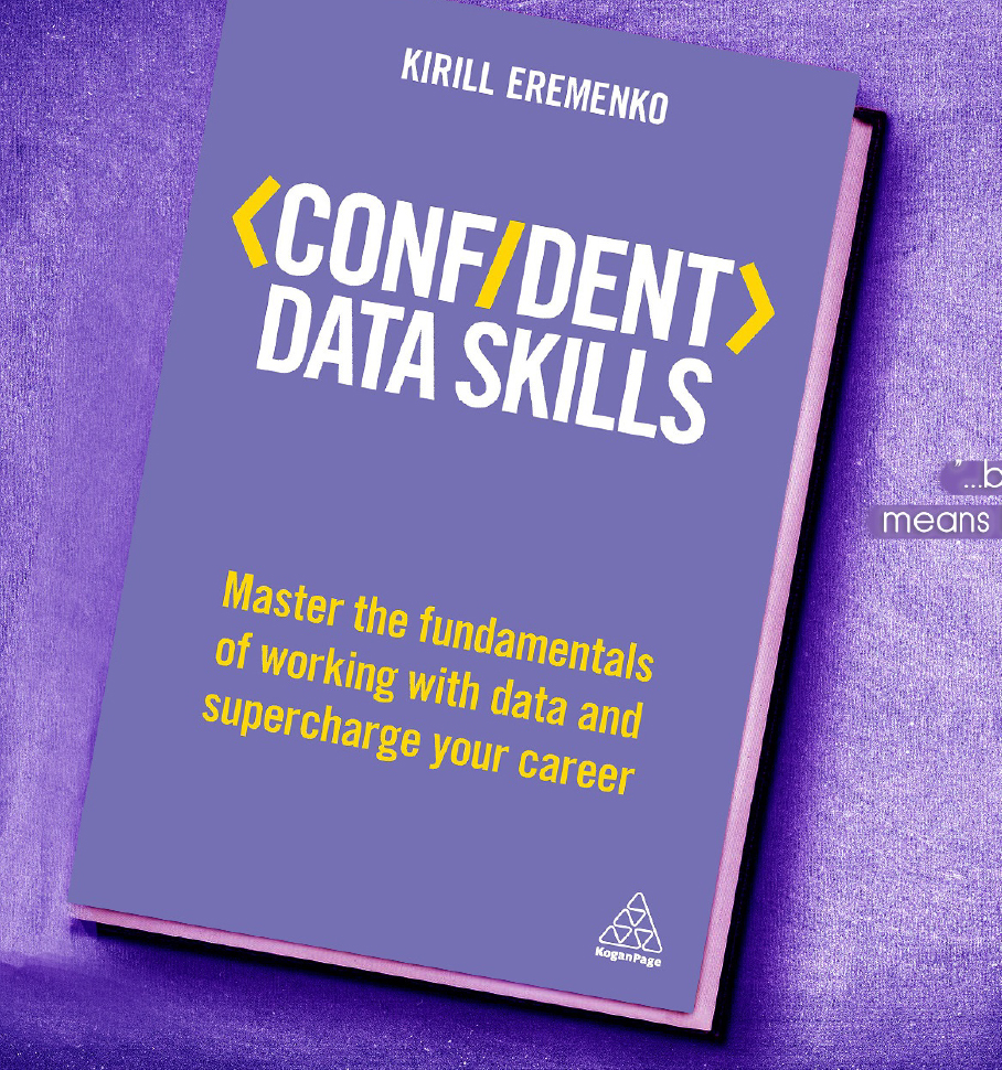 My Review on Confident Data Skills (2018) by Kirill Eremenko